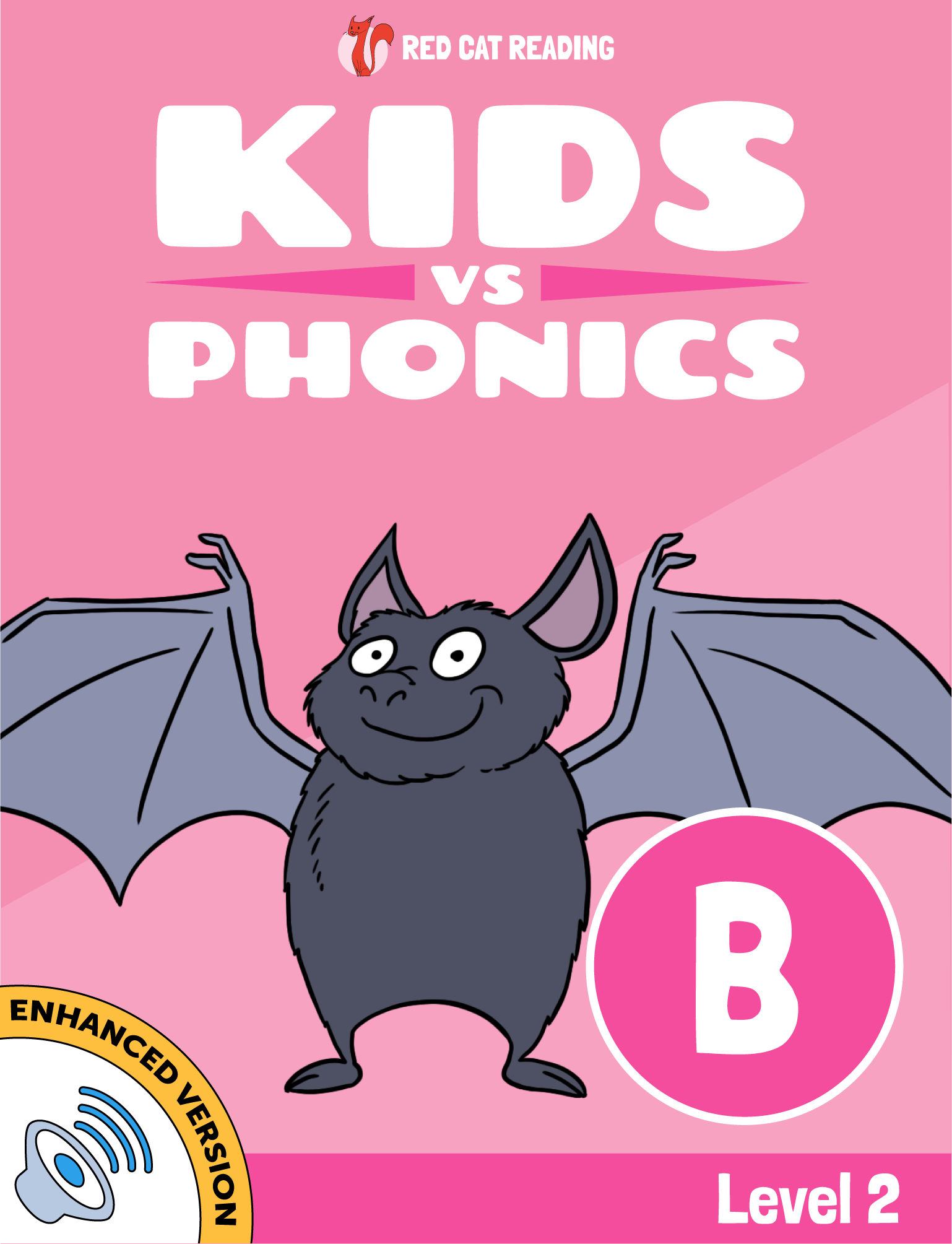 Red Cat Reading Kids vs Phonics Level 2: B Kids Learn to Read
