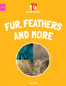Red Cat Reading Level 1+ Fur, Feathers and More... Book