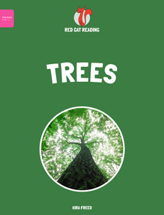 Red Cat Reading Level 1+ Trees Book