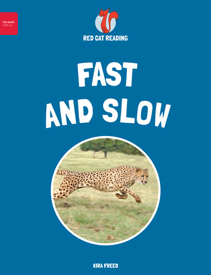 Red Cat Reading Level 2+ Fast and Slow Book
