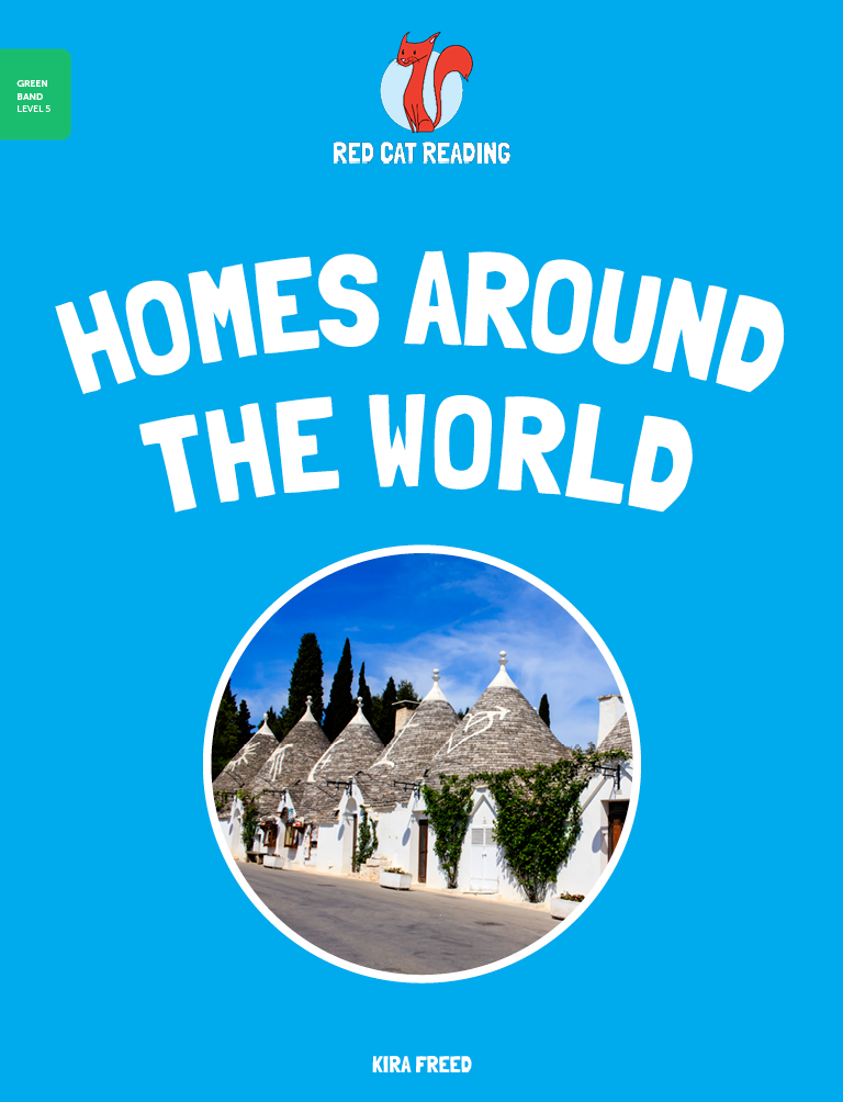 Red Cat Reading Level 5 Homes Around the World Room