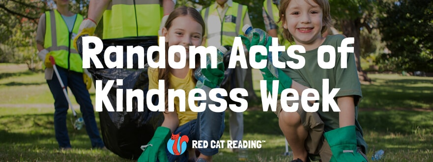 Red Cat Reading Random Acts of Kindness Week. Random Acts of Kindness for Kids