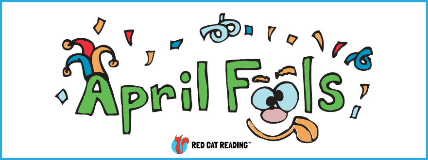 Red Cat Reading April Fool's Day tips and tricks kids games surprise fun