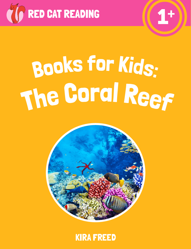 Red Cat Reading Level 1+ The Coral Reef Book