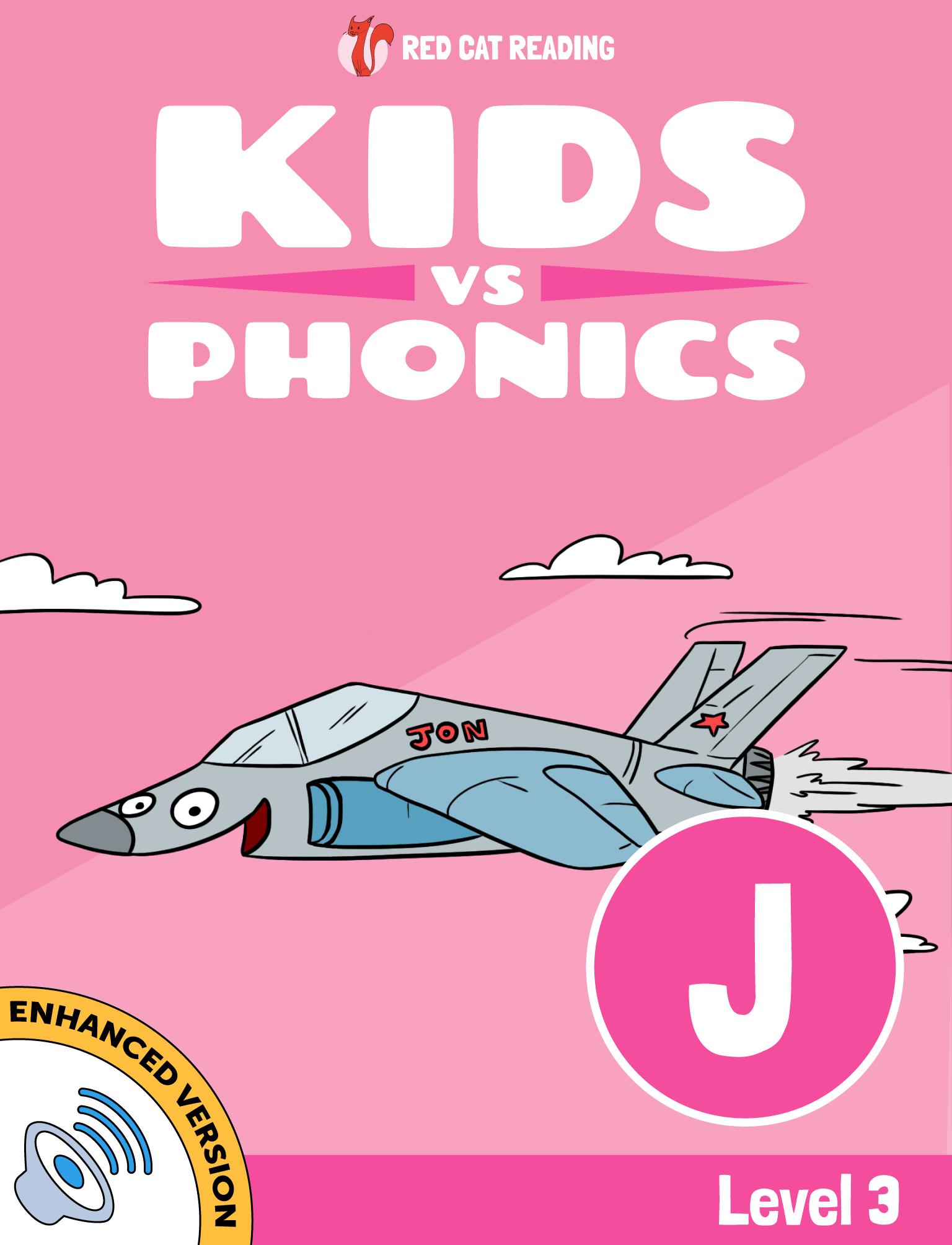 Red Cat Reading Kids vs Phonics Level 3 Phonics J Sound