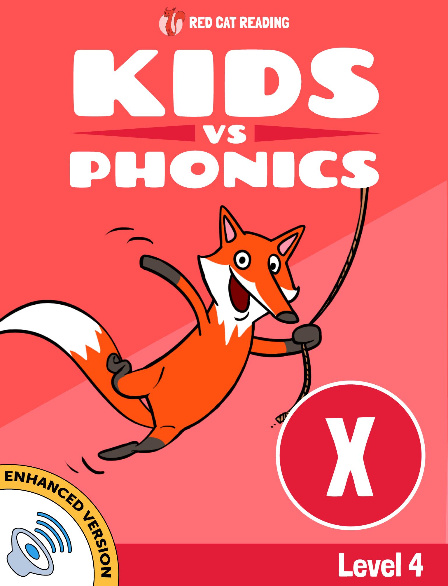 Red Cat Reading Kids vs Phonics Level 4 Phonics X Sound