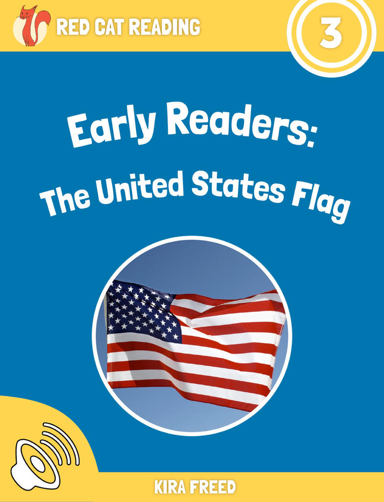 Red Cat Reading Level 3 The United States Flag Book