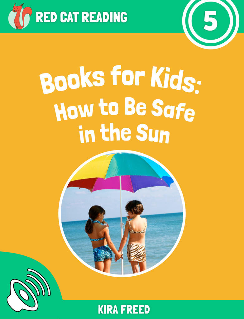 Red Cat Reading Level 5 How to be Safe in the Sun Book