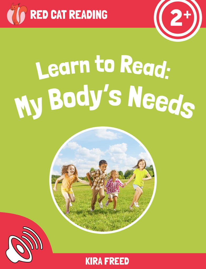 Red Cat Reading Level 2+ My Body's Needs Book