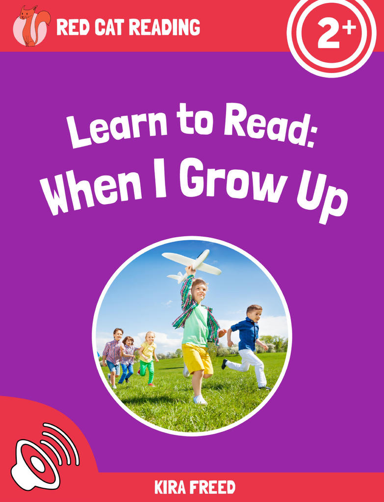 Red Cat Reading Level 2+ When I Grow Up
