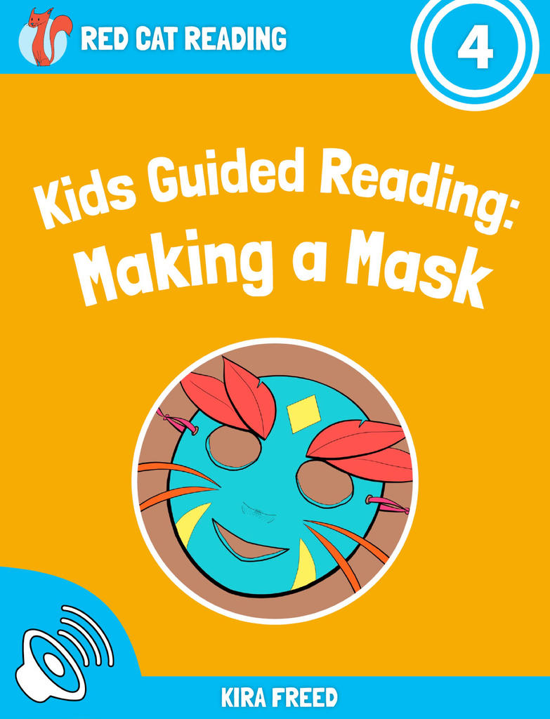 Red Cat Reading Level 4 Making a Mask Book