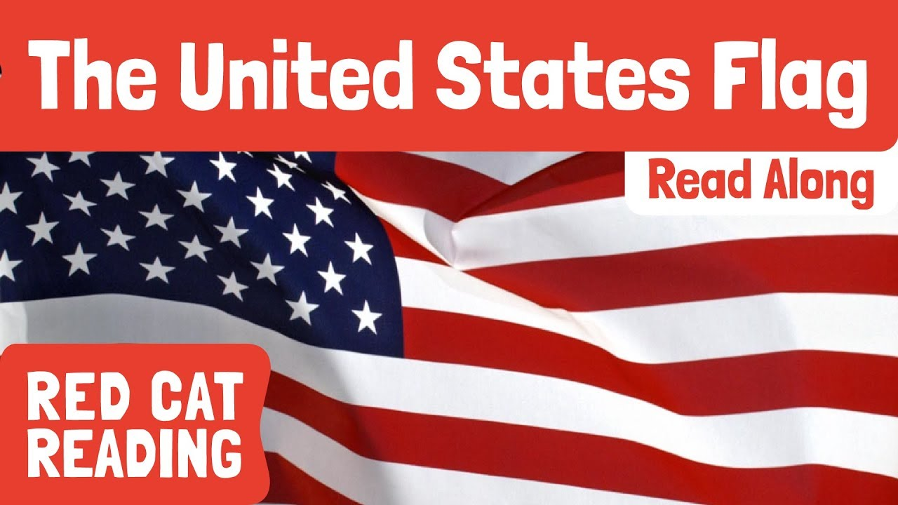 Red Cat Reading Read Along Video: The United States Flag