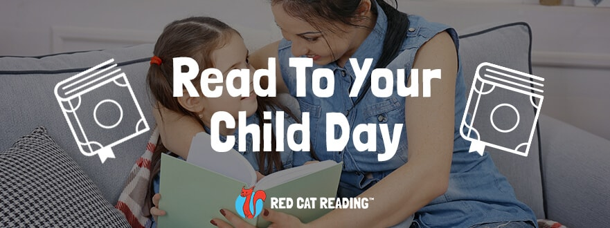 Read to Your Child Day by Red Cat Reading. Reading to Your Child