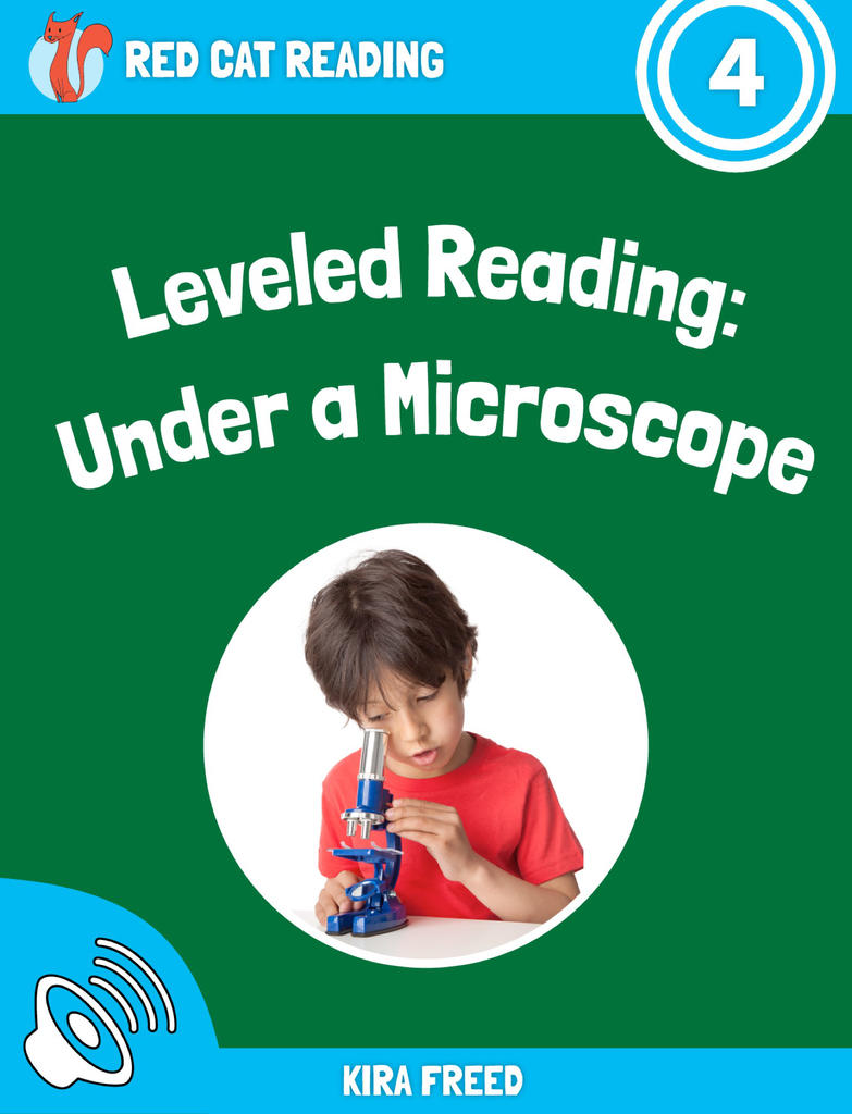 Red Cat Reading Level 4 Under a Microscope book
