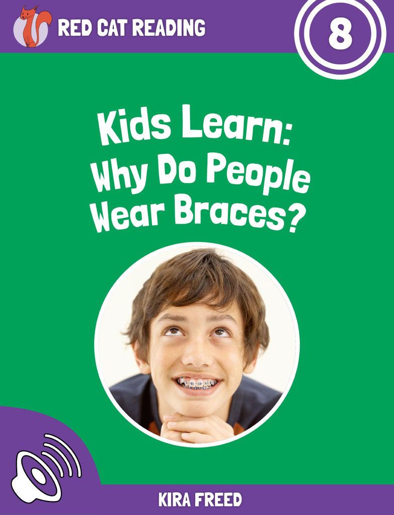 why people wear braces